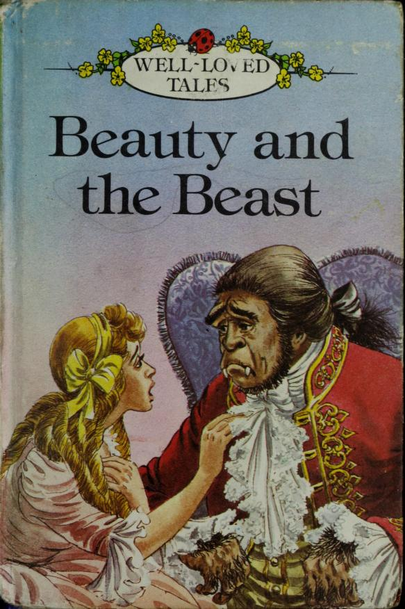 Beauty and the Beast (Well Loved Tales) by Ladybird Series