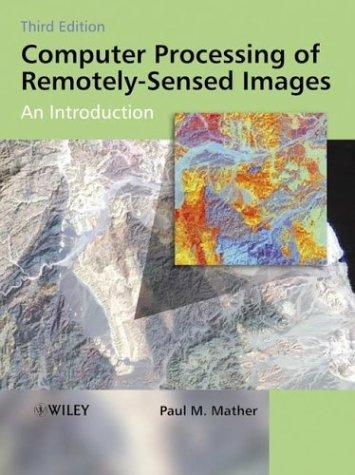 Download Computer processing of remotely sensed images