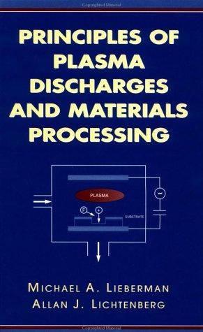 Download Principles of plasma discharges and materials processing