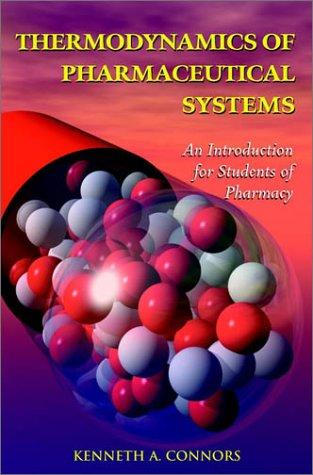 Thermodynamics of Pharmaceutical Systems