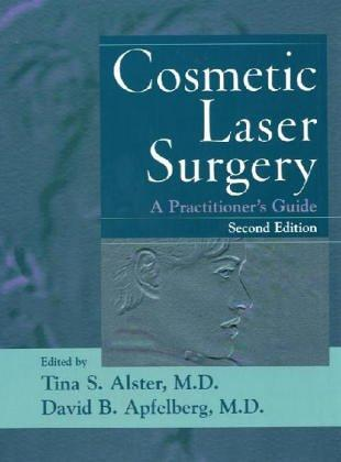 Thumbnail of Cosmetic Laser Surgery: A Practitioner's Guide, 2nd Edition