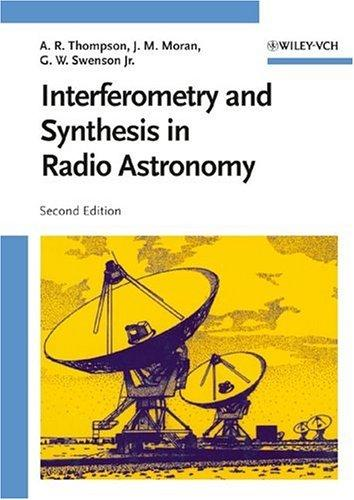 Download Interferometry and synthesis in radio astronomy
