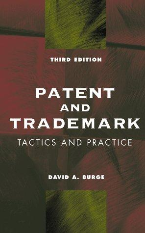 Download Patent and trademark tactics and practice