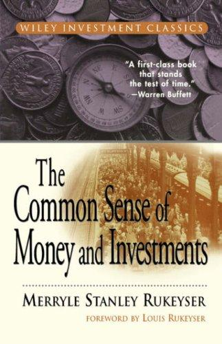 Download The common sense of money and investments