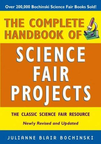 Download The Complete Handbook of Science Fair Projects