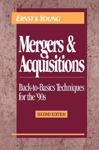 Mergers and Acquisitions by Ernst & Young LLP