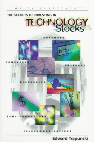 Download The secrets of investing in technology stocks