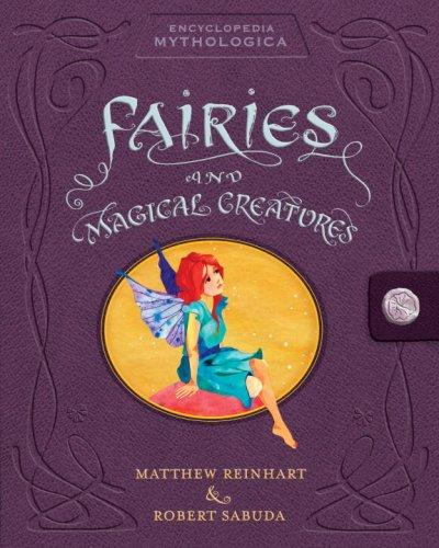 Image for Encyclopedia Mythologica: Fairies and Magical Creatures Pop-Up