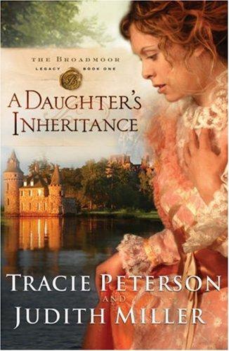 Download A Daughters Inheritance (Broadmoor Legacy, Book 1)