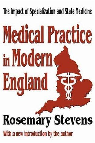 Download Medical Practice in Modern England