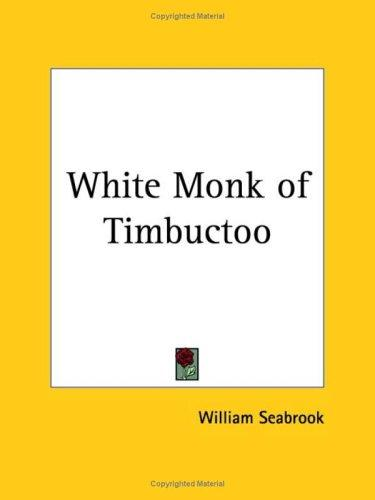 Download White Monk of Timbuctoo