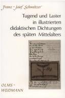 Download Tugend und Laster in illustrierten didaktischen Dichtungen des späten Mittelalters