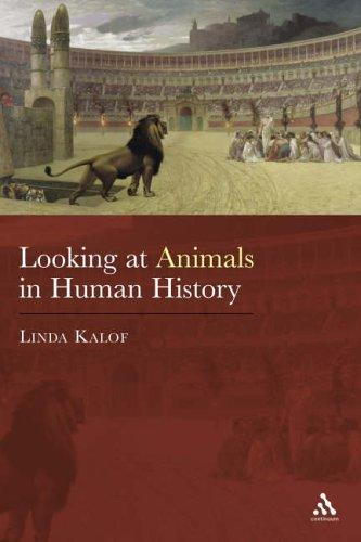 Download Looking at Animals in Human History