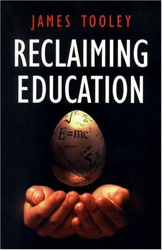 Reclaiming Education by James Tooley