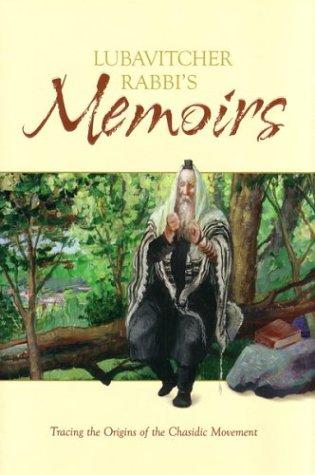Lubavitcher Rabbi's Memoirs