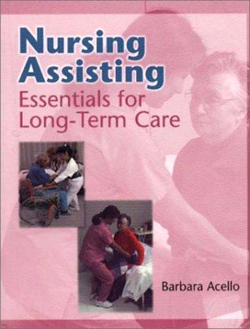Nursing assisting by Barbara Acello