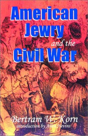 Download American Jewry and the Civil War