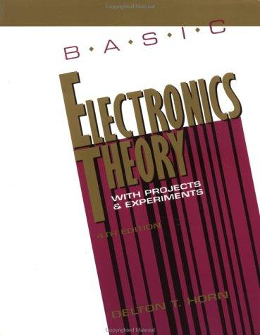 Download Basic Electronics Theory With Projects and Experiments