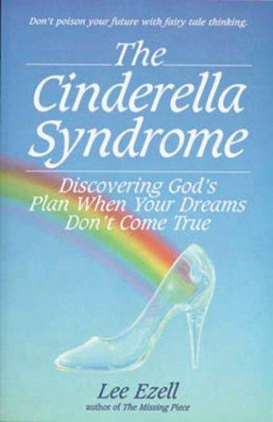 The Cinderella syndrome