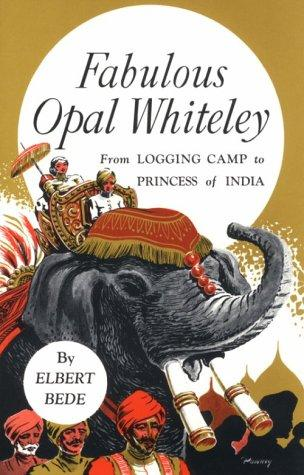 Fabulous Opal Whiteley