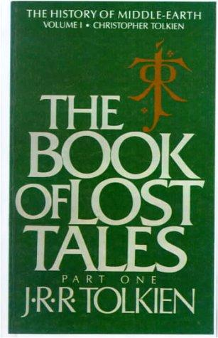Download The Book of Lost Tales, Part One (The History of Middle-Earth, Vol. 1)