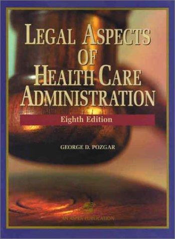Download Legal aspects of health care administration