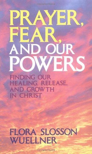 Download Prayer, fear, and our powers