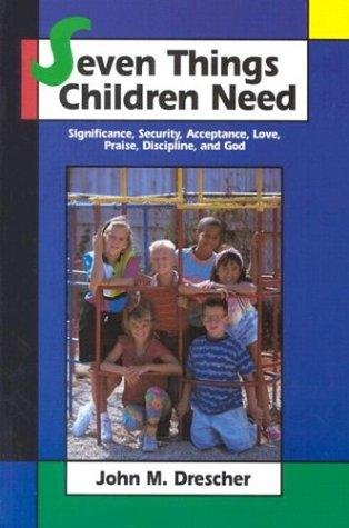 Download Seven Things Children Need