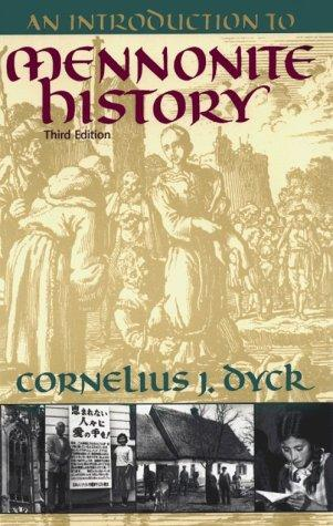 Download An Introduction to Mennonite History