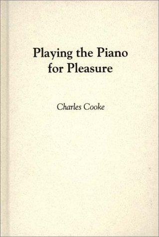 Playing the piano for pleasure.