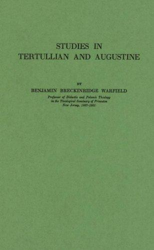 Studies in Tertullian and Augustine.