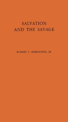 Salvation and the savage