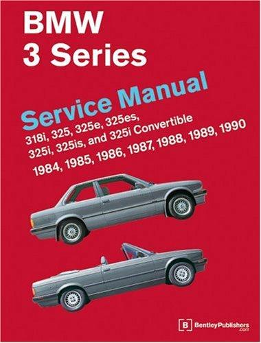 BMW 3 Series (E30) Service Manual by Ross Cox
