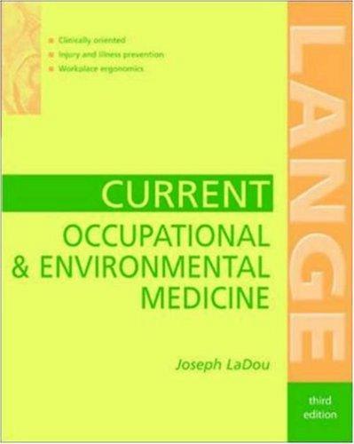Download Current Occupational & Environmental Medicine (Lange Medical Books)