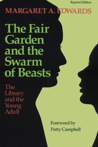 Download The fair garden and the swarm of beasts