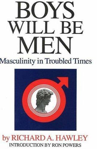 Boys Will Be Men