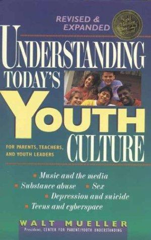 Understanding today's youth culture
