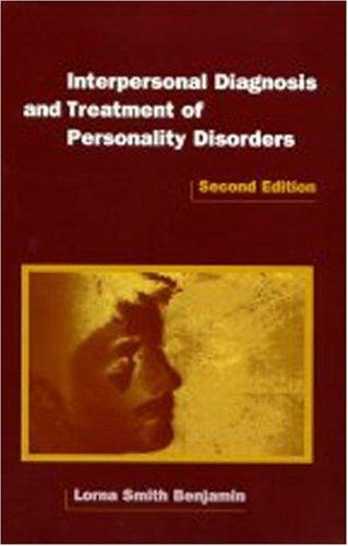 Download Interpersonal Diagnosis and Treatment of Personality Disorders