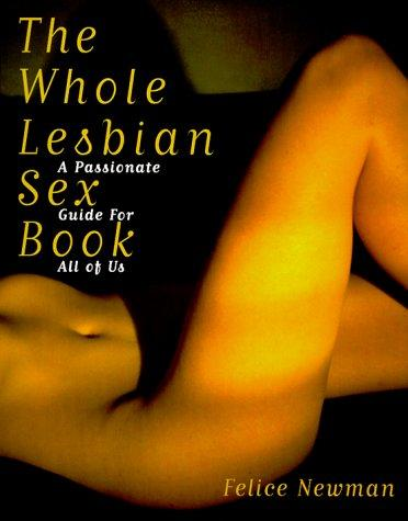 Download The whole lesbian sex book