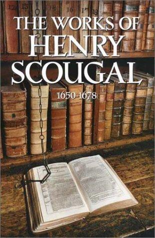 The works of the Rev. Henry Scougal