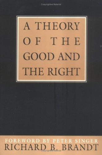 A theory of the good and the right