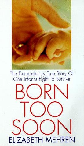 Born Too Soon