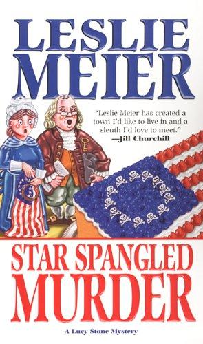 Download Star Spangled Murder (Lucy Stone Mysteries)