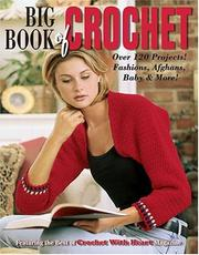 Thumbnail of Big Book Of Crochet (Leisure Arts #3850)