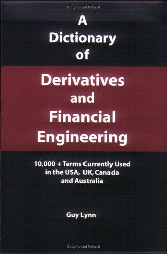 Download A Dictionary of Derivatives and Financial Engineering