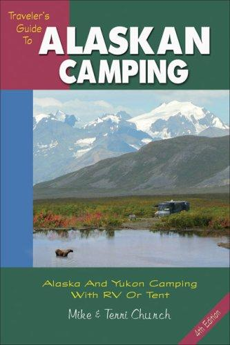 Download Traveler's Guide to Alaskan Camping