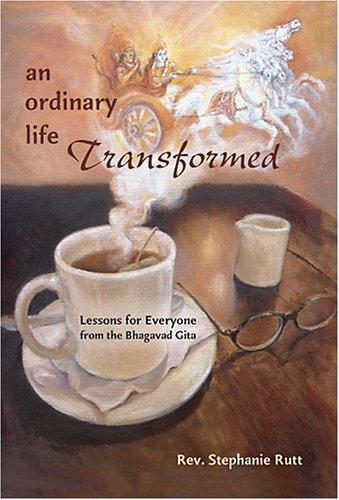 An Ordinary Life Transformed