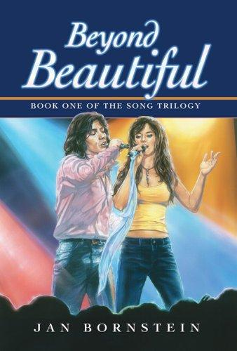 Beyond Beautiful (Book One of The Song Trilogy), Bornstein, Jan