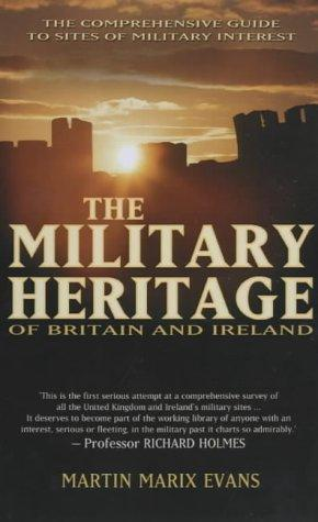 Military Heritage of Britain and Ireland