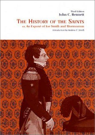 Download The history of the saints, or, An exposé of Joe Smith and Mormonism